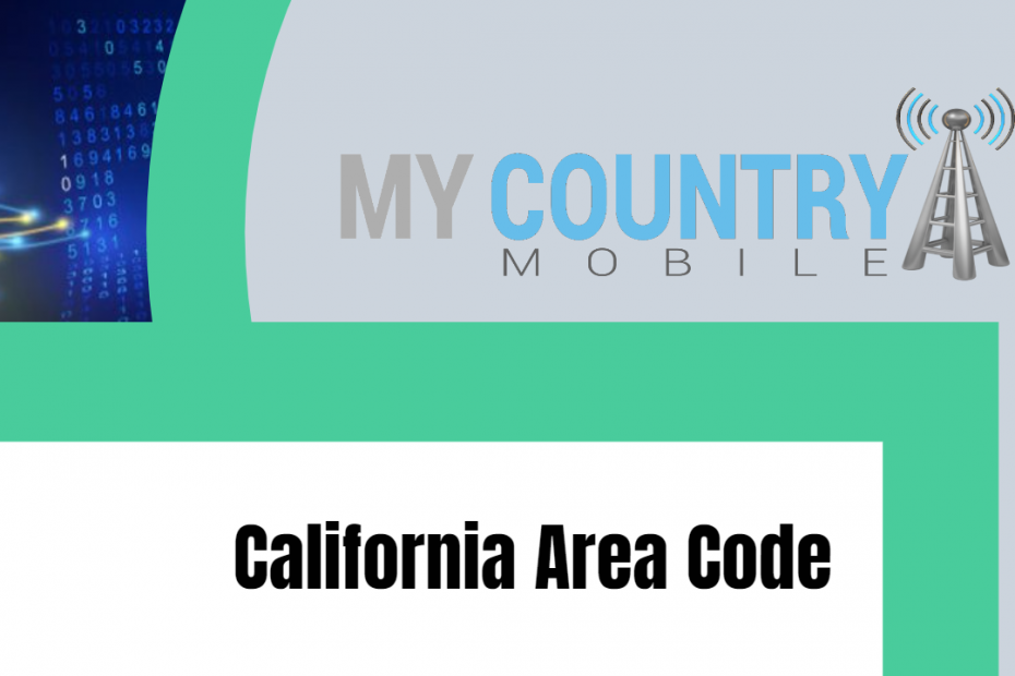 California Area Code - My Country Mobile