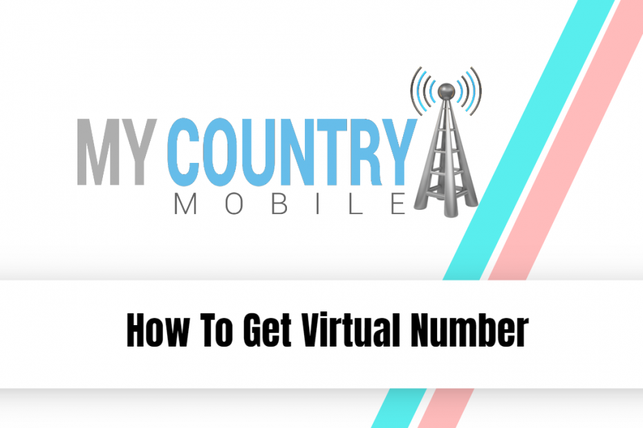 How To Get Virtual Number - My Country Mobile