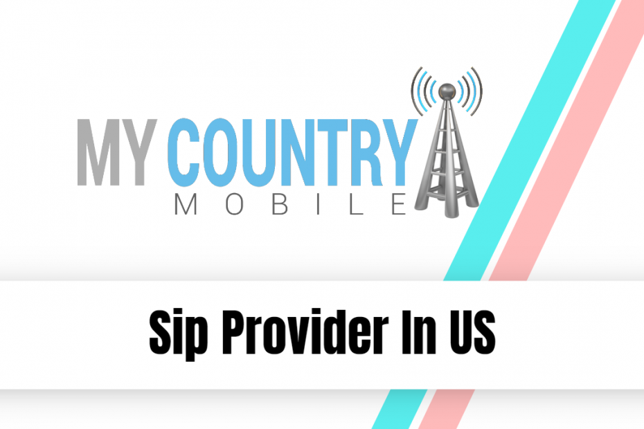 Sip Provider In US - My Country Mobile
