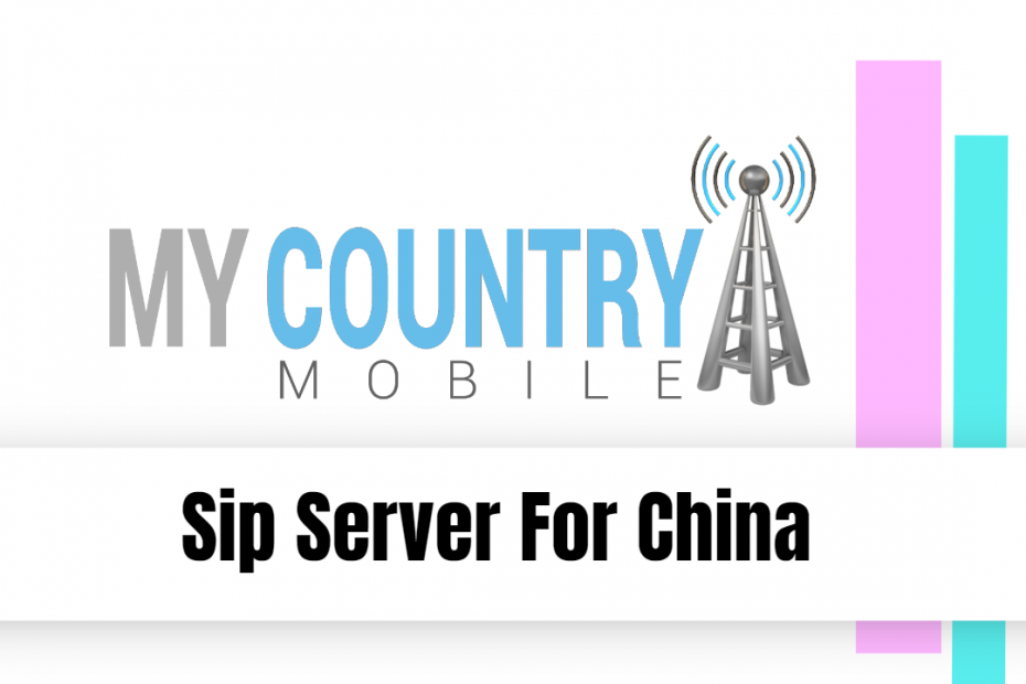 Sip Server For China - My Country Mobile
