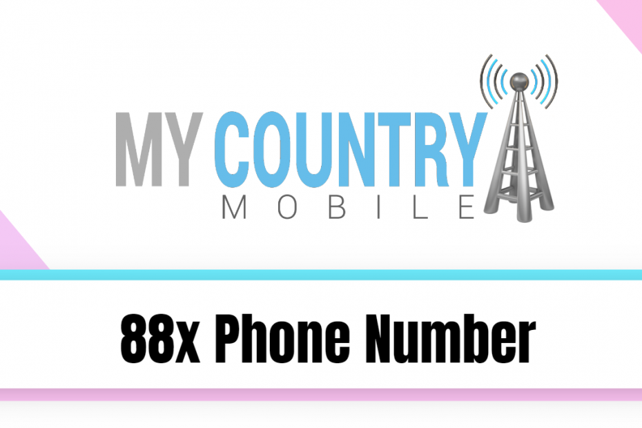 88x Phone Number - My Country Mobile