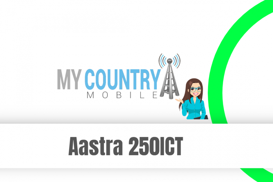 Aastra 250ict - My Country Mobile