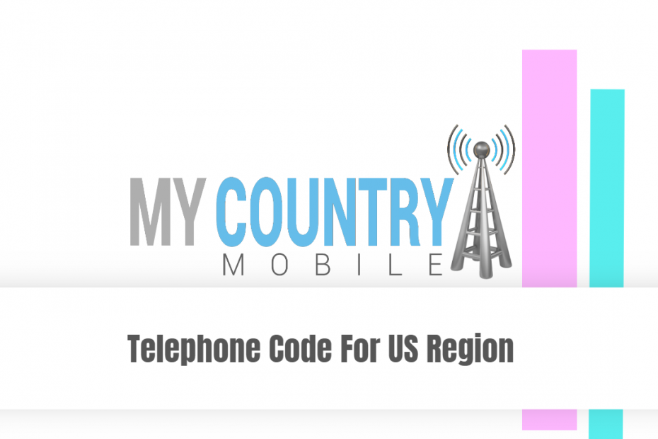 Telephone Code For US Region - My Country Mobile
